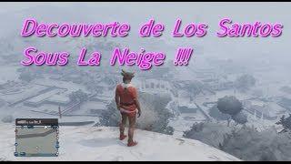 GTA V ONLINE | Spécial Noël ! Los Santos Sous La Neige !!!