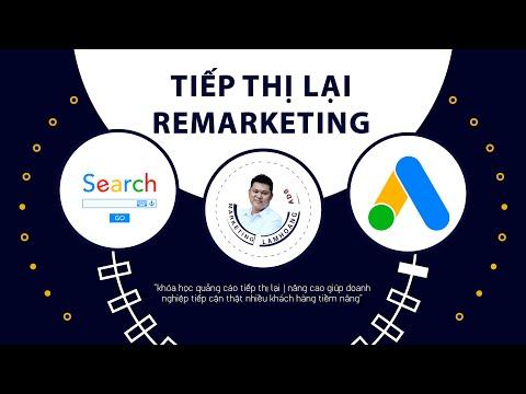 Tiếp Thị Lại Quảng Cáo Google Ads | Remarketing #1