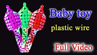 Baby toy making plastic wire - Full Video