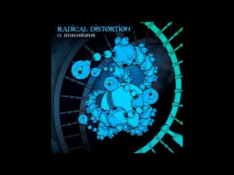 Radical Distortion - 12 Dimensions [FULL ALBUM]