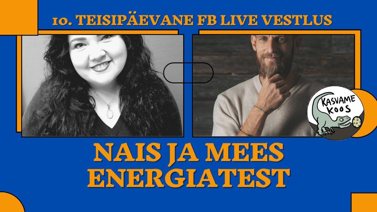 #energiad 10. fb live - Nais ja Meesenergiatest. Mis ja kes need on?