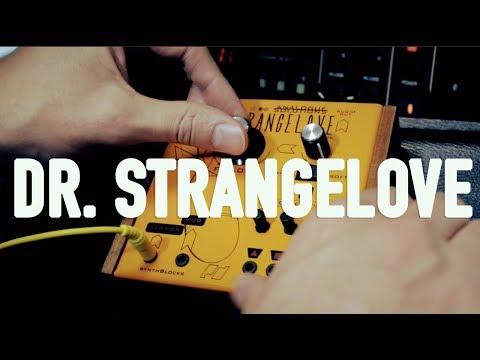 SYNTHBLOCKS: Analogue Solutions DR. STRANGELOVE Audio Demo #1