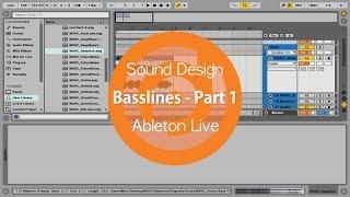Sound Design | Basslines - Part 1 | Ableton Live