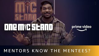 One Mic Stand   How well do the mentors know the mentees?   Amazon Prime Video