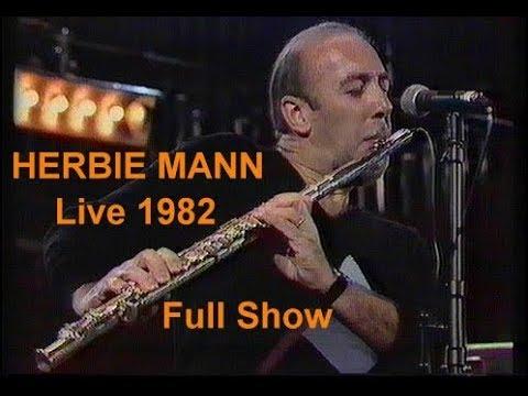 Herbie Mann - Full Show - Live 1982