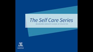 Self Care Series Session One: Teaching Skills for Resilience