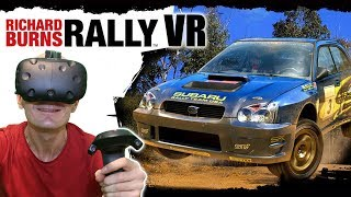 FREE VR RALLY SIMULATOR | Richard Burns Rally HTC Vive VR Gameplay - Dirt Rally VR competitor!