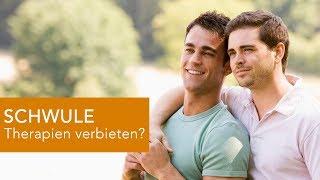 Therapie gegen SCHWULSEIN - verbieten?