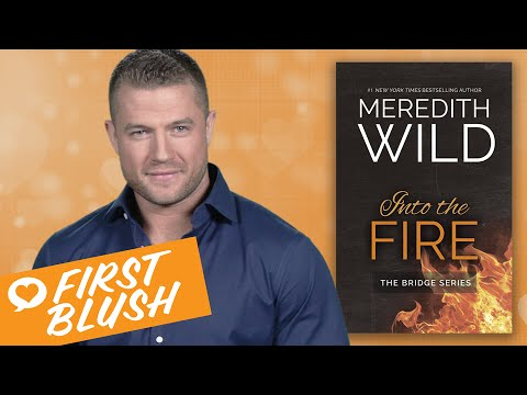 First Blush - Into the Fire by Meredith Wild