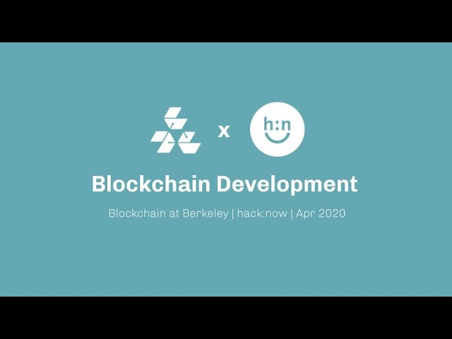 B@B x Cal Hacks: Getting Started with Blockchain Development