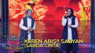 Download KEREN ABIS!! Sabyan [SABDA CINTA] - DMD Rindu Sabyan (20/11)