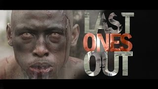 last-ones-out---african-zombie-movie-trailer-2015