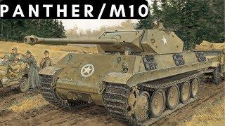 Panther in disguise - Panther/M10 (Panzer Brigade 150, 1944)