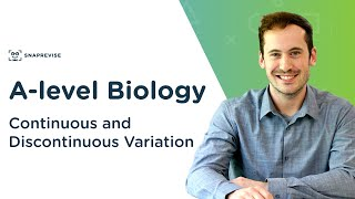 Continuous and Discontinuous Variation | A-level Biology | OCR, AQA, Edexcel