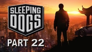 "Sleeping Dogs - Playthrough - Part 22 ""Trace Confusion!"" (Gameplay Walkthrough)"