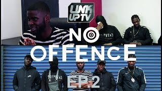 No Offence EP.2 - Moscow17 | Link Up TV