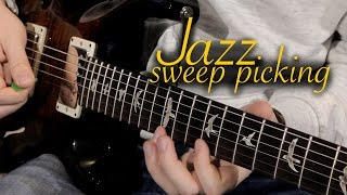 Sweep Picking... in Jazz!