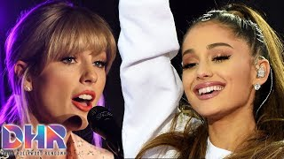 Taylor Swift SLAMMED For 'YNTCD' Video! Ariana Grande SHARES Sweet Father Tribute! (DHR)