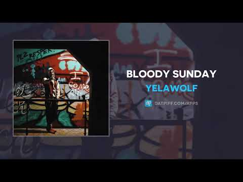 "YelaWolf ""Bloody Sunday"" (Freestyle) (AUDIO)"