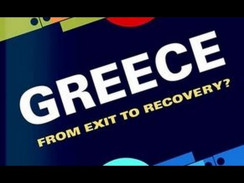 "Presentation of the Book ""Greece: From Exit to Recovery?"""