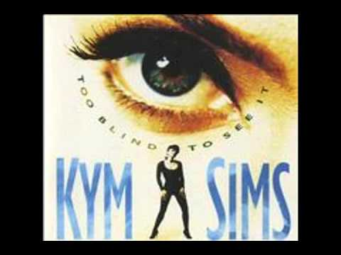 KYMSIMS-Too Blind To See It
