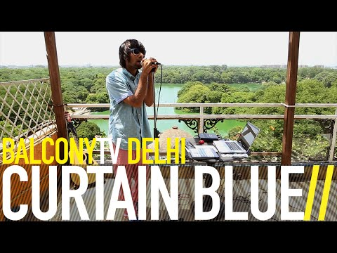 CURTAIN BLUE - DRONES (BalconyTV)