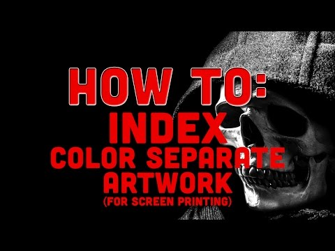 How To Do An Index Color Separation for Screen Printing