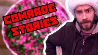 Comrade Stories #1