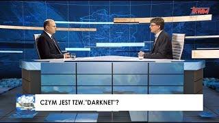 """Stan bezpieczeństwa państwa: Czym jest tzw. """"darknet""""?"""