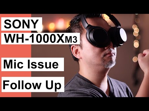 follow-up-on-sony-wh-1000xm3-microphone-quality
