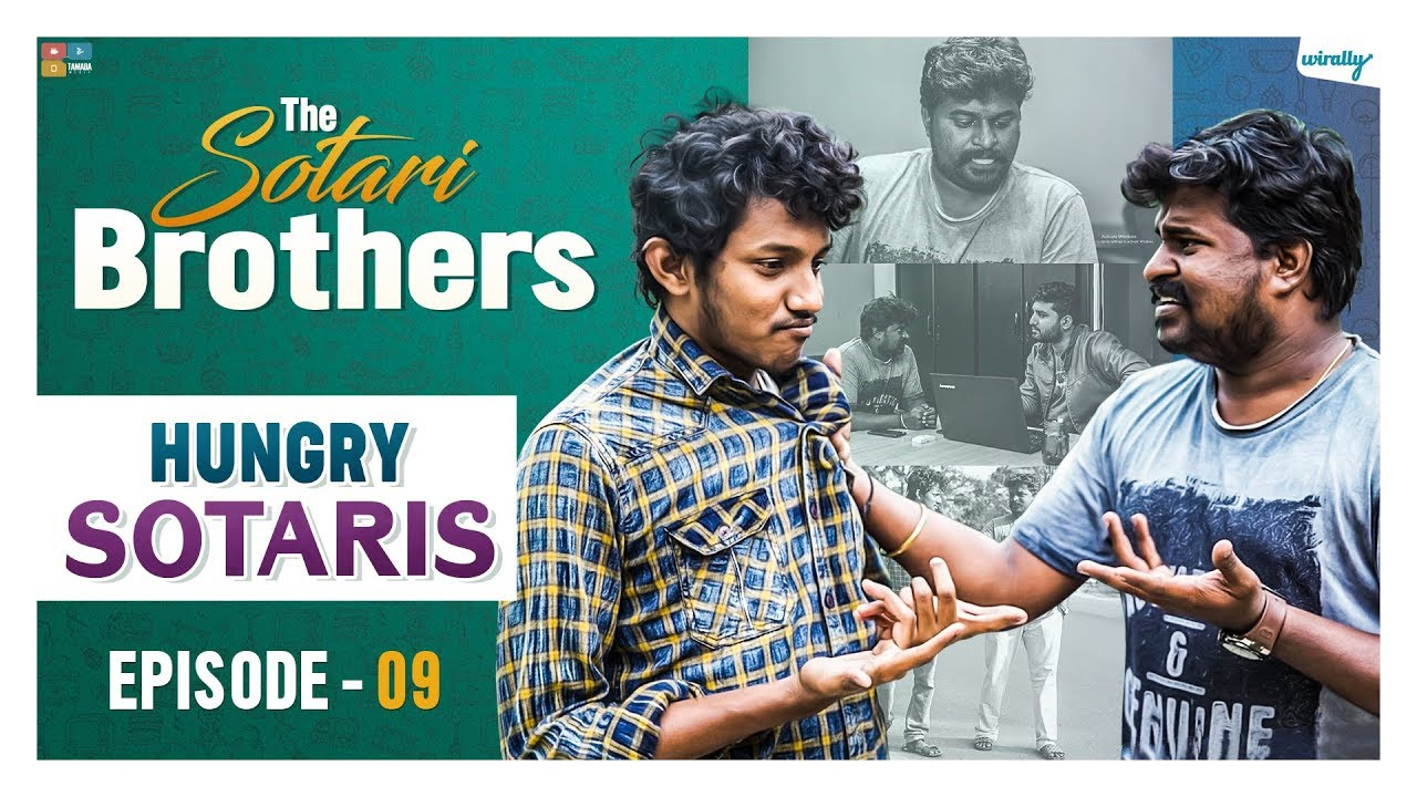 Hungry Sotaris || Episode 9 || The Sotari Brothers || Wirally Originals