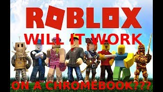 Does Roblox Work On a CHROMEBOOK & LINUX In 2017?!