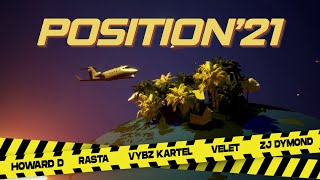 HOWARD D, RASTA, VYBZ KARTEL, VELET, ZJ DYMOND - POSITION '21 (OFFICIAL VIDEO)