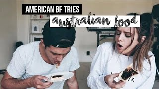 AMERICAN BOYFRIEND (NOW FIANCÉ) TRIES AUSTRALIAN FOOD