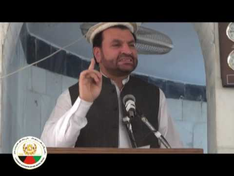 The governor  of laghman (Abdul Jabbar Naeemi ) gave a clear message to people in mosque