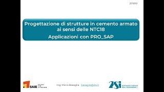 PRO_SAP: strutture in cemento armato calcolate con le NTC 2018