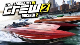 Zagrajmy w THE CREW 2 #2 - TESTUJEMY MOTORÓWKI I BOLID F1 - Polski Gameplay - 1440p
