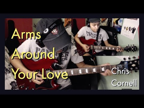 Arms Around Your Love - Chris Cornell Cover