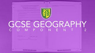 Part 3 - GCSE Geography Component 2 - Section A and B 8 mark extended writing