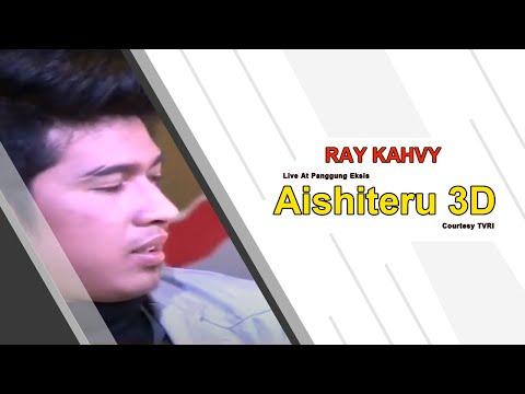 RAY KAHVY [Aishiteru 3D] Live At Panggung Eksis (18-11-2014) Courtesy TVRI