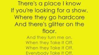 Repeat youtube video Take It Off lyrics