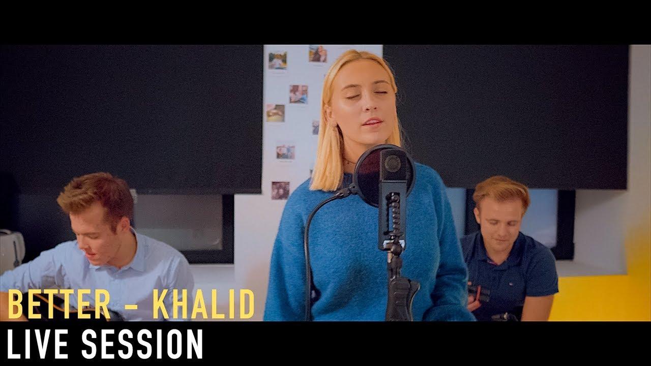 Better - Khalid (27OTR live session)