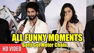 Batti Gul Meter Chalu Trailer Launch | FUNNY Moments | Shahid Kapoor, Shraddha Kapoor