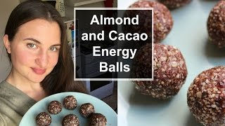Almond and Cacao Energy Balls || Quick and Healthy