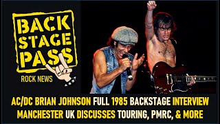 AC/DC's BRIAN JOHNSON FULL 1985 MANCHESTER UK BACKSTAGE INTERVIEW, DISCUSSES TOURING, PMRC & MORE
