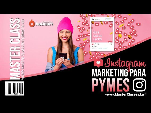 Instagram Marketing para Pymes - Aprende las mejores estrategias.