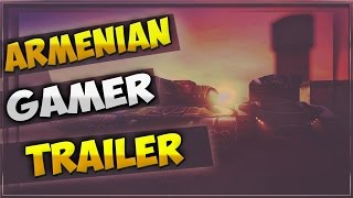 Tanki Online -Armenian.Gamer Channel [Trailer/Трейлер]