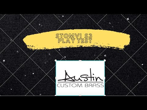First  initial  play test of the Stomvi USA S3 Trumpet: Austin Custom Brass