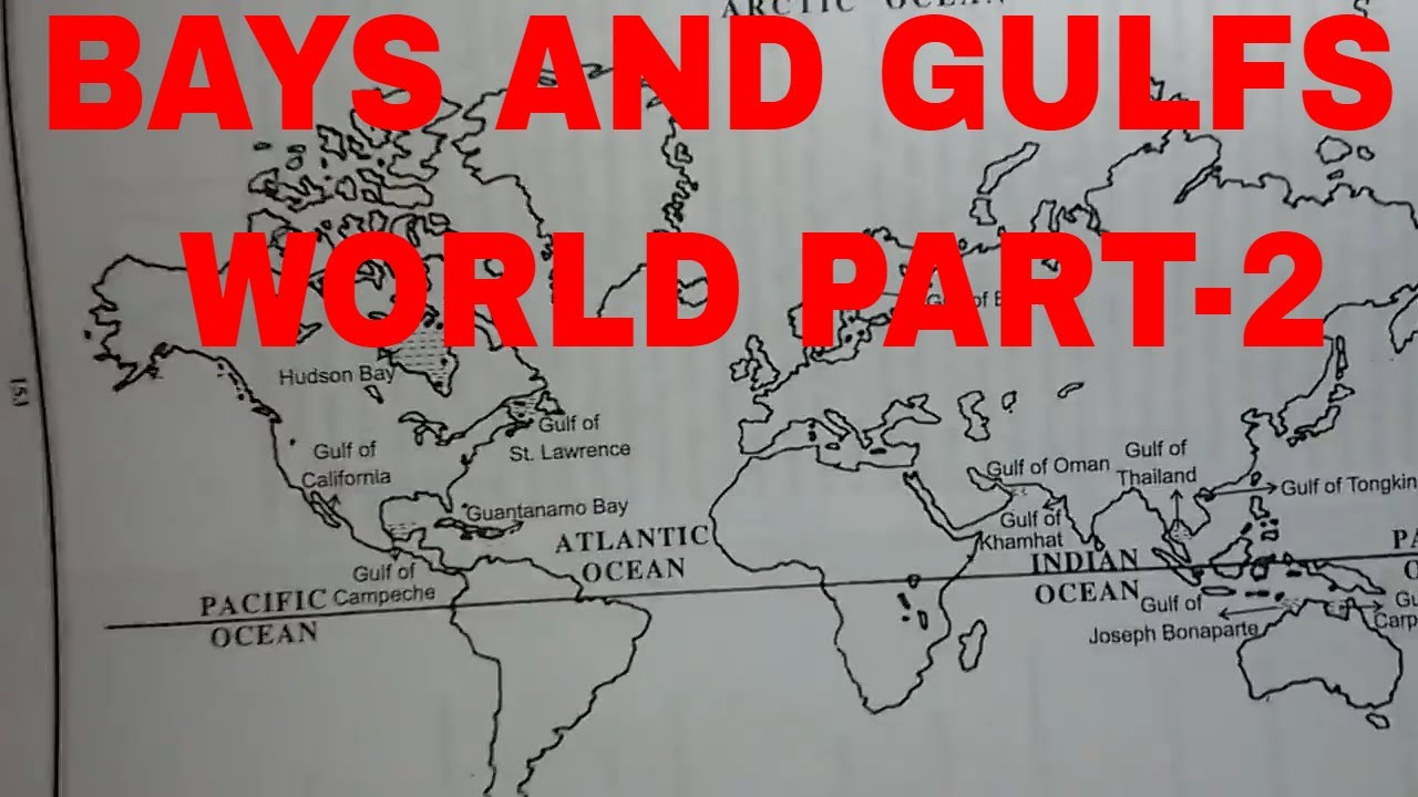 Geography Bays And Gulfs World Part 2 Youtube