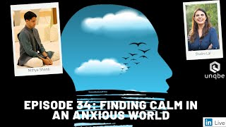 Future of Work Show, Ep.34: Finding Calm in an Anxious World